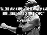 Talent wins games Michael Jordan