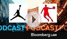 Can Michael Jordan Win in a Chinese Court? [audio]