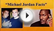 "Michael Jordan Facts- ""Michael Jordan Facts"""