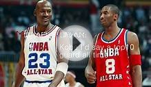 MICHAEL JORDAN ON KOBE BRYANT - he is only Top10 Guard All